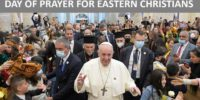 Day of Prayer for Eastern Christians – FACE / 9th May 2021
