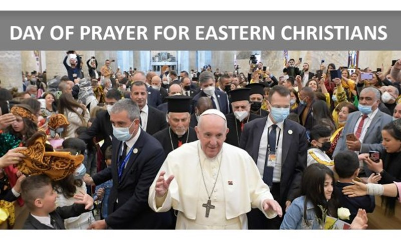 Day of Prayer for Eastern Christians - FACE / 9th May 2021
