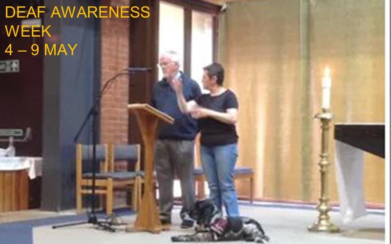 Deaf Awareness Week  4 - 9 May