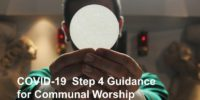 COVID-19 Step 4 Guidance for Communal Worship