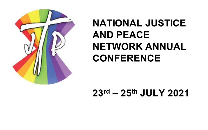 National Justice and Peace Annual Conference 23rd - 25th July