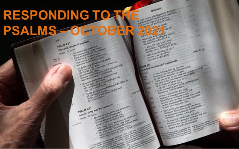 Responding to The Psalms - October 2021