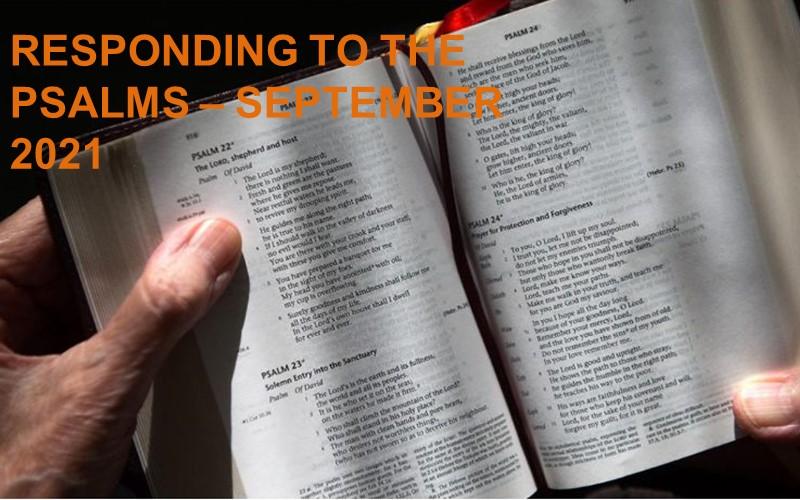 Responding to the Psalms - September 2021